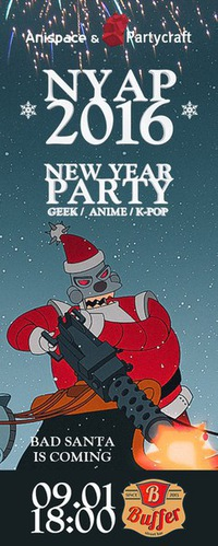 New Year Anime K-POP Geek Party! NYAP 2016!
