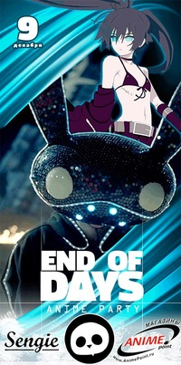 END OF DAYS anime party | 9 декабря | #badpanda