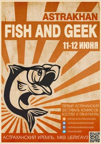 Astrakhan Fish and Geek 2016